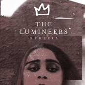 The Lumineers: Ophelia