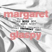 Margaret Glaspy: Born Yesterday