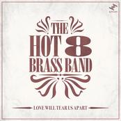 Hot 8 Brass Band: Love Will Tear Us Apart