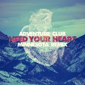 Adventure Club: Need Your Heart (feat. Kai)