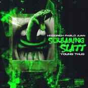Screaming Slatt (feat. Young Thug) - Single