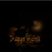 Destroyer of Light: Destroyer of Light
