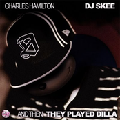 DJ Skee Presents: And Then They Played Dilla