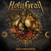 Holy Grail: Times of Pride and Peril