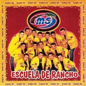 Banda Ms: Escuela de Rancho