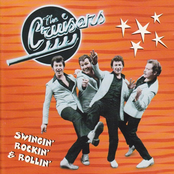 The Cruisers: Swingin' Rockin' & Rollin'