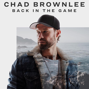 Chad Brownlee: Back In The Game