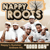 Nappy Roots: Good Day