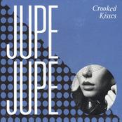 Jupe Jupe: Crooked Kisses