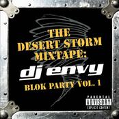 DJ Envy: The Desert Storm Mixtape: DJ Envy Blok Party Vol. 1