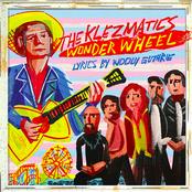 The Klezmatics: Wonder Wheel (Lyrics By Woody Guthrie)
