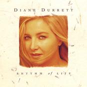 Diane Durrett: Rhythm of Life