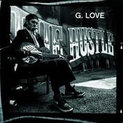 G. Love: The Hustle