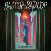 Bad Cop/Bad Cop: Warriors