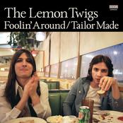 The Lemon Twigs: Foolin' Around / Tailor Made