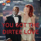 You've Got the Dirtee Love