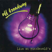 Off Broadway: Live at Fitzgerald's