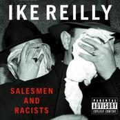 Ike Reilly: Salesmen & Racists