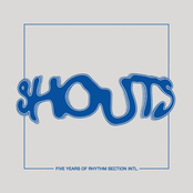 Shouts - 5 Years of Rhythm Section INTL