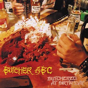 Butcher ABC: Butchered At Birth Day