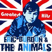 Eric Burdon & the Animals: Greatest Hits