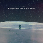 Somewhere We Were Stars