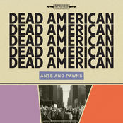Dead American: Ants and Pawns