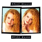Kelly Willis: Bang Bang
