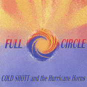 Cold Shott and The Hurricane Horns: FULL CIRCLE