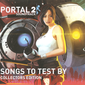 Portal 2 Soundtrack: Songs to Test By: Collector's Edition
