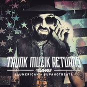 Trunk Muzik Returns