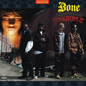 Bone Thugs N Harmony: Creepin on Ah Come Up
