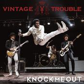 Vintage Trouble: Knock Me Out