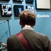 Eyelids: Slow It Goes