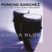 Poncho Sanchez: Conga Blue