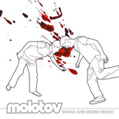 Molotov: Dance And Dense Denso