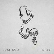 Juke Ross: GREY