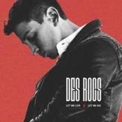 Des Rocs: Let Me Live / Let Me Die