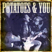 Potatoes And You