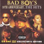 Bad Boy's 10th Anniversary... The Hits