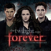 Twilight 'Forever' Love Songs From the Twilight Saga