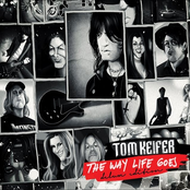 Tom Keifer: The Way Life Goes - Deluxe Edition