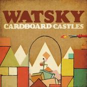 Watsky: Cardboard Castles