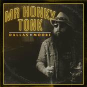 Dallas Moore: Mr Honky Tonk