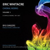 Eric Whitacre: Whitacre: Choral Works, Vol. 1
