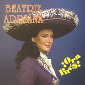 Beatriz Adriana: ¡ Ora pues !