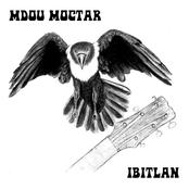 Mdou Moctar: Ibitlan