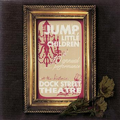 Jump Little Children: Live at the Dock Street Theatre - 10th Annual Acoustic Performance