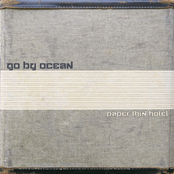 Go By Ocean: Paper Thin Hotel