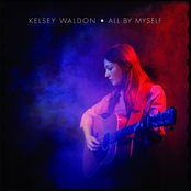 Kelsey Waldon: All by Myself